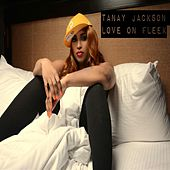 Love on Fleek / Over by Tanay Jackson
