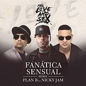 Play & Download Fanatica Sensual (Remix) [feat. Nicky Jam] by Plan B | Napster