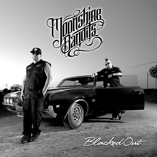 Play & Download Blacked Out by Moonshine Bandits | Napster