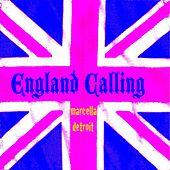 England Calling by Marcella Detroit