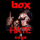 Play & Download Hate (feat. Suge) by Box | Napster