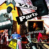 Play & Download Yard Party by Jake Moffat | Napster