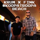 Play & Download #KoopaTroopaBeach by Fink (UK) | Napster
