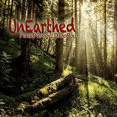 Play & Download UnEarthed by Peter Phippen | Napster