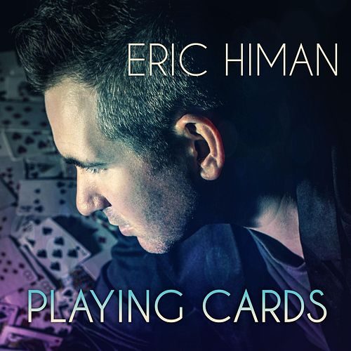 Play & Download Playing Cards by Eric Himan | Napster