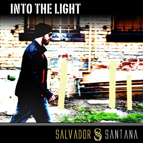 Play & Download Into the Light by Salvador Santana | Napster