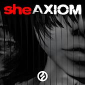 Play & Download Axiom by She | Napster