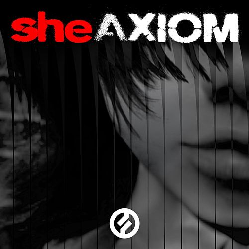Axiom by She