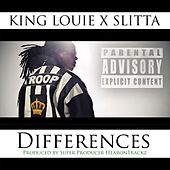 Differences (feat. Slitta) by King Louie