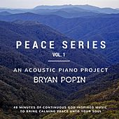 Play & Download Peace Series, Vol. 1 by Bryan Popin | Napster