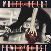 Play & Download Powerhouse by Whiteheart | Napster