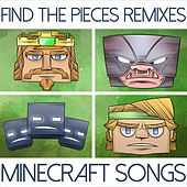 Play & Download Find the Pieces Remixes (Minecraft Songs) by TryHardNinja | Napster