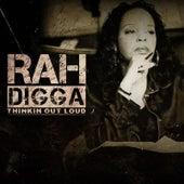 Play & Download Thinkin out Loud by Rah Digga | Napster