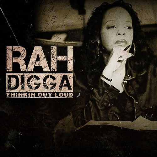 Play & Download Thinkin out Loud by Rah Digga | Napster