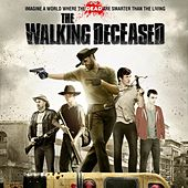 Play & Download The Walking Deceased (Original Motion Picture Soundtrack) by Various Artists | Napster