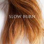 Slow Burn by MADE IN HEIGHTS