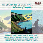 Play & Download The Golden Age of Light Music: Reflections of Tranquility by Various Artists | Napster
