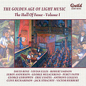 The Golden Age of Light Music: The Hall of Fame - Vol. 1 by Various Artists