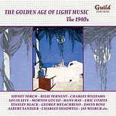 The Golden Age of Light Music: The 1940s by Various Artists