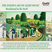 The Golden Age of Light Music: Bandstand in the Park by Various Artists