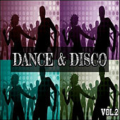 Play & Download Dance & Disco Vol. 2 by Various Artists | Napster