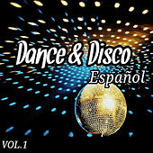 Play & Download Dance & Disco Español Vol. 1 by Various Artists | Napster