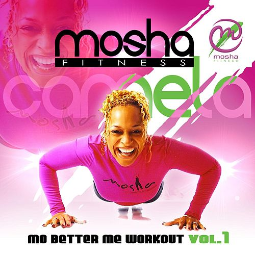 Mo Better Me Workout Vol. 1 de Camela