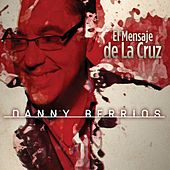 Play & Download El Mensaje De La Cruz by Danny Berrios | Napster