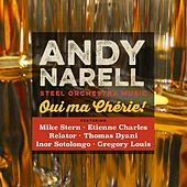 Play & Download Oui Ma Cherie by Andy Narell | Napster