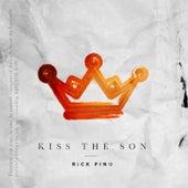 Kiss the Son by Rick Pino