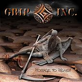 Play & Download Hostage to Heaven by Grip Inc. | Napster