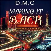 Play & Download Making It Back by DMC | Napster