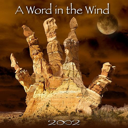 Play & Download A Word in the Wind by 2002 | Napster
