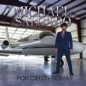 Play & Download Por Cielo Y Tierra by Michael Salgado | Napster