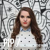 Play & Download Something On the Side by Pip   Napster