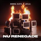 Nu Renegade by Zebra Katz
