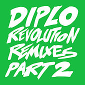 Play & Download Revolution (Remixes Part 2) by Diplo | Napster