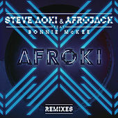 Play & Download Afroki (Remixes) by Afrojack | Napster