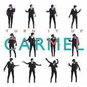Play & Download Turn It Up by Carmel | Napster