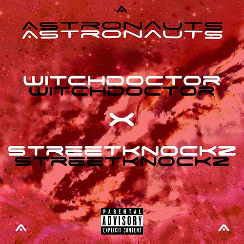 Astronauts by Witchdoctor