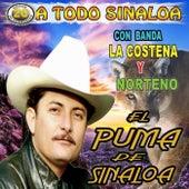 Play & Download A Todo Sinaloa Con Banda La Costena Y Norteno by El Puma De Sinaloa   Napster