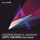 Play & Download Until The End (MaRLo Remix) by Andrew Rayel | Napster