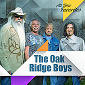 All Time Favorites: The Oak Ridge Boys by The Oak Ridge Boys