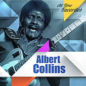 All Time Favorites: Albert Collins by Albert Collins