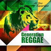 All Time Favorites: Generation Reggae by Various Artists