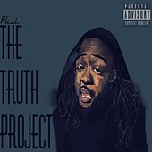 Play & Download The Truth Project by Rell | Napster