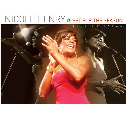 Play & Download Set for the Season: Live in Japan by Nicole Henry | Napster
