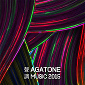 Play & Download Agatone Music 2015 by Various Artists | Napster