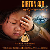 Play & Download Kirtan Aid Live: Nepal Earthquake Relief by Various Artists | Napster