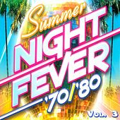 Summer Night Fever 70/80, Vol. 3 by Various Artists